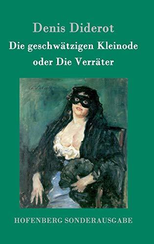 9783843098113: Die geschwätzigen Kleinode oder Die Verräter (German Edition)