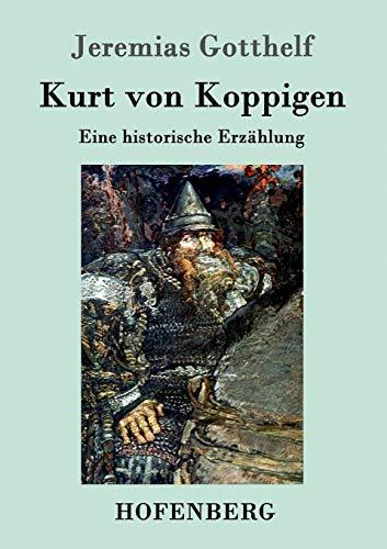 Kurt Von Koppigen: Jeremias Gotthelf