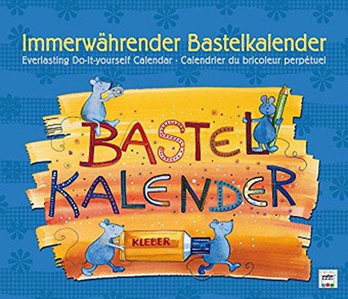 9783843105965: Immerw�hrender Bastelkalender