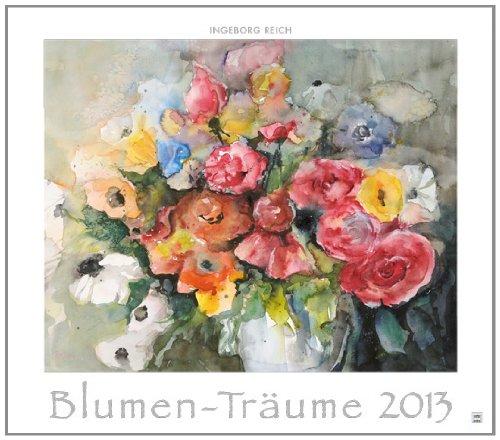 9783843107372: Blumen-Tr�ume 2013: Maxi-Kunst
