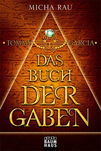 9783843200233: Tommy Garcia 01: Das Buch der Gaben