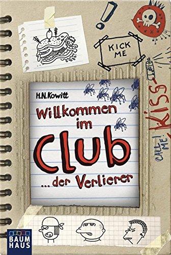 9783843210010: Willkommen im Club: ... der Verlierer
