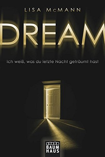 9783843210249: DREAM - Ich weiß, was du letzte Nacht geträumt hast