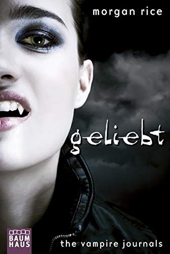 9783843210423: The Vampire Journals - Geliebt: Band 2