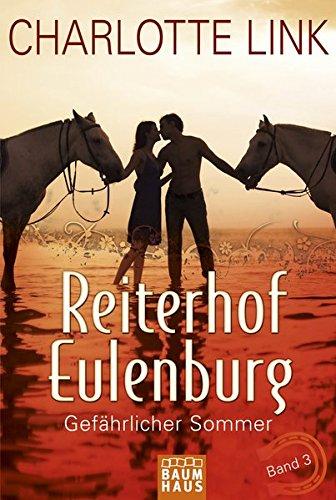9783843210553: Reiterhof Eulenburg 03 - Gefährlicher Sommer: Band 3