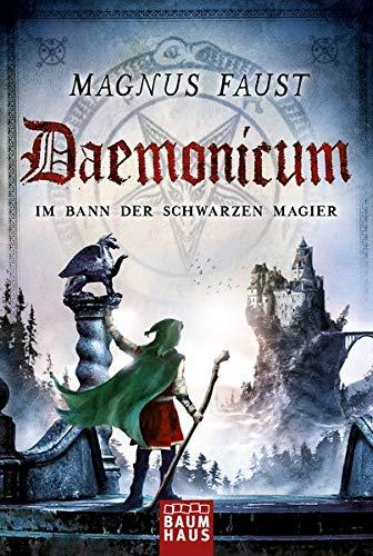 9783843210621: Daemonicum - Im Bann der schwarzen Magier: Band 3