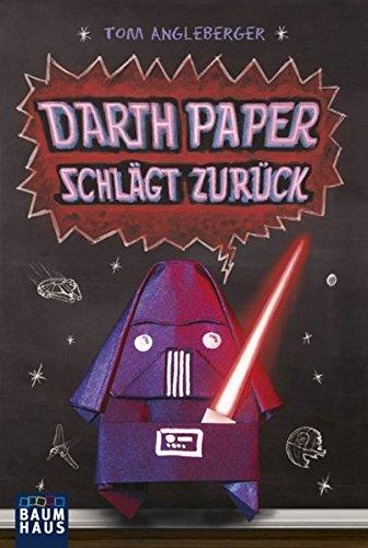 9783843210720: Darth Paper schl�gt zur�ck: Band 2. Ein Origami-Yoda-Roman