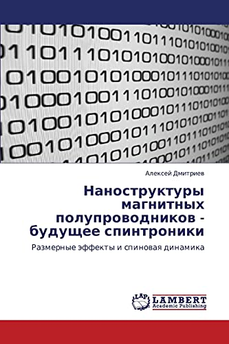 9783843304016: Nanostruktury Magnitnykh Poluprovodnikov - Budushchee Spintroniki