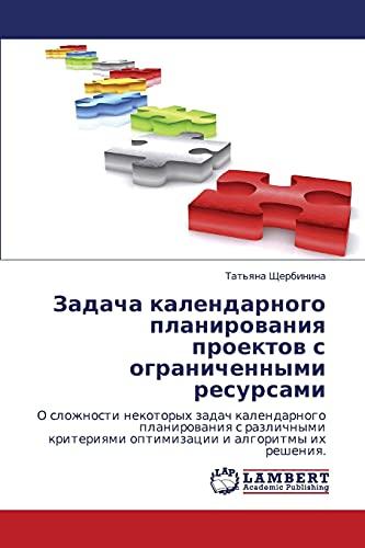 Zadacha Kalendarnogo Planirovaniya Proektov S Ogranichennymi Resursami: Tat'yana Shcherbinina