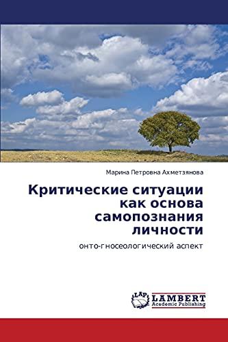 Kriticheskie Situatsii Kak Osnova Samopoznaniya Lichnosti: Marina Petrovna Akhmetzyanova