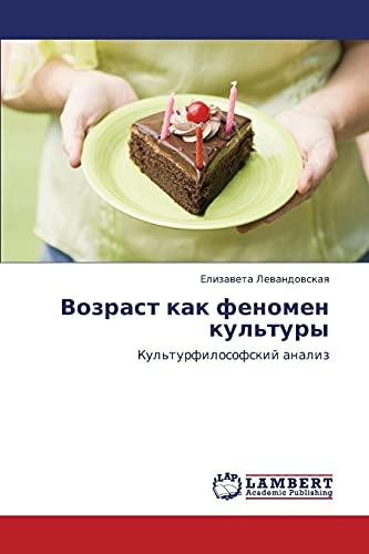 Vozrast Kak Fenomen Kultury: Elizaveta Levandovskaya