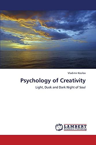9783843307703: Psychology of Creativity: Light, Dusk and Dark Night of Soul (Russian Edition)