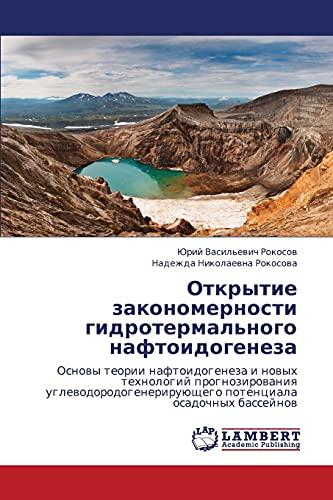 Otkrytie Zakonomernosti Gidrotermalnogo Naftoidogeneza: Nadezhda Nikolaevna Rokosova
