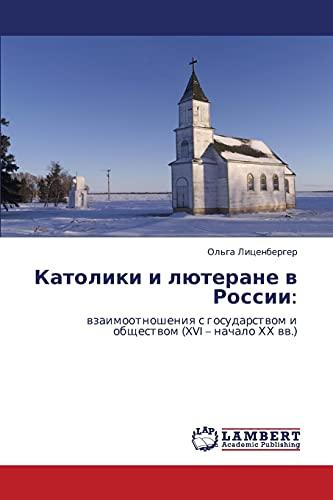 9783843308908: Katoliki I Lyuterane V Rossii