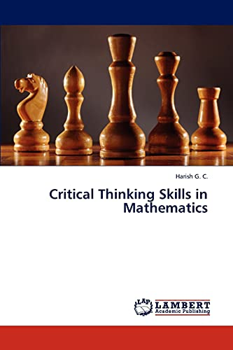 9783843316125: Critical Thinking Skills in Mathematics