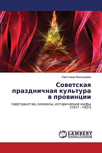 9783843323703: Sovetskaya Prazdnichnaya Kul'tura V Provintsii