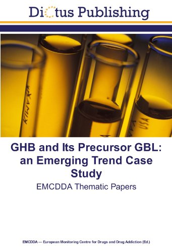 9783843328067: GHB and Its Precursor GBL: an Emerging Trend Case Study: EMCDDA Thematic Papers