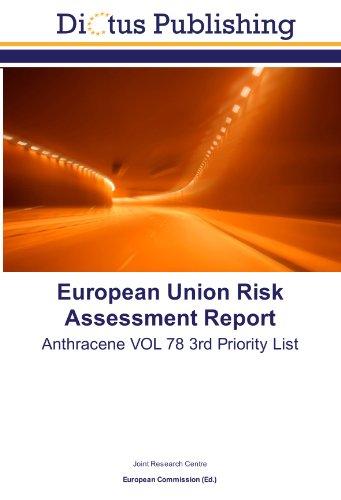 9783843328159: European Union Risk Assessment Report: Anthracene VOL 78 3rd Priority List