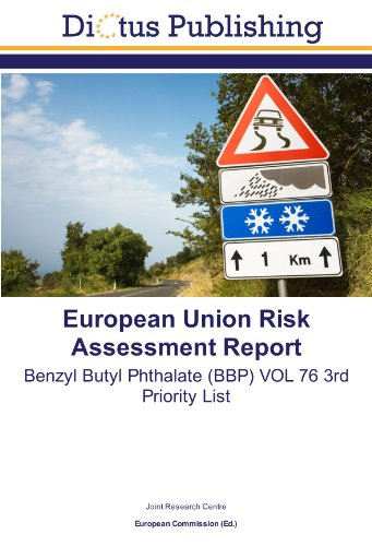 9783843328302: European Union Risk Assessment Report: Benzyl Butyl Phthalate (BBP) VOL 76 3rd Priority List