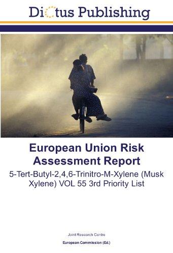9783843328760: European Union Risk Assessment Report: 5-Tert-Butyl-2,4,6-Trinitro-M-Xylene (Musk Xylene) VOL 55 3rd Priority List