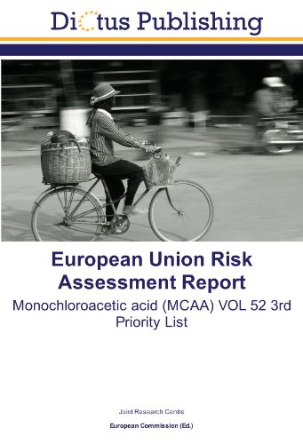 9783843328784: European Union Risk Assessment Report: Monochloroacetic acid (MCAA) VOL 52 3rd Priority List