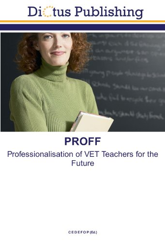 9783843329408: PROFF: Professionalisation of VET Teachers for the Future