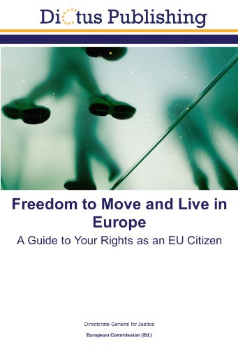 9783843331074: Freedom to Move and Live in Europe: A Guide to Your Rights as an EU Citizen