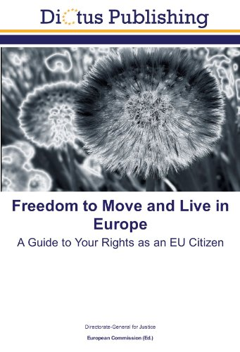 9783843334273: Freedom to Move and Live in Europe: A Guide to Your Rights as an EU Citizen
