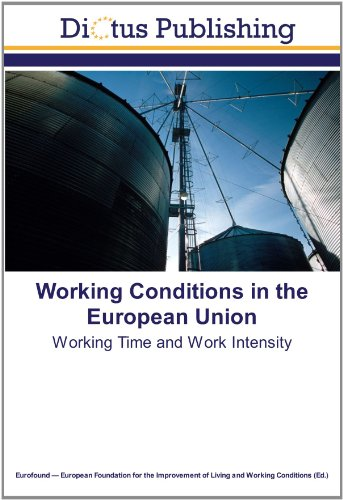 9783843335355: Working Conditions in the European Union: Working Time and Work Intensity