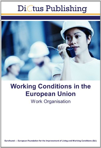 9783843335362: Working Conditions in the European Union: Work Organisation