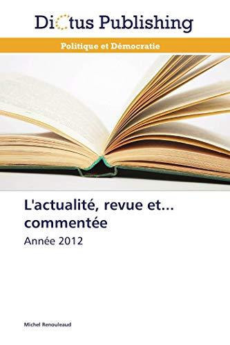 L'Actualite, Revue Et. Commentee (Book): Michel Renouleaud