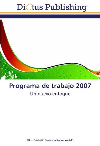9783843338875: Programa de trabajo 2007: Un nuevo enfoque (Spanish Edition)