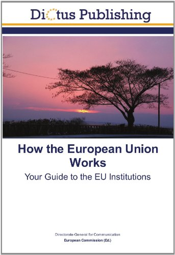 9783843342513: How the European Union Works: Your Guide to the EU Institutions