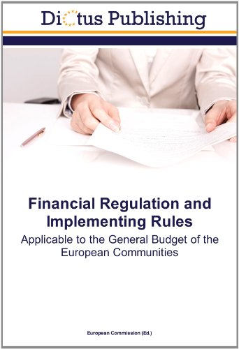 9783843345132: Financial Regulation and Implementing Rules: Applicable to the General Budget of the European Communities