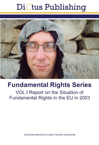9783843346146: Fundamental Rights Series: VOL I Report on the Situation of Fundamental Rights in the EU in 2003