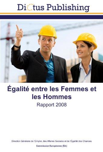 9783843348140: Égalité entre les Femmes et les Hommes: Rapport 2008 (French Edition)
