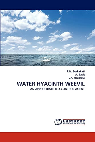 9783843350716: WATER HYACINTH WEEVIL: AN APPROPRIATE BIO-CONTROL AGENT