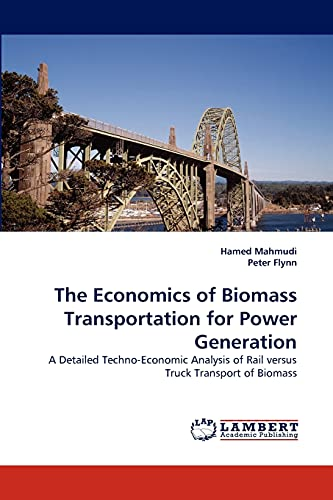 The Economics of Biomass Transportation for Power Generation: Peter Flynn