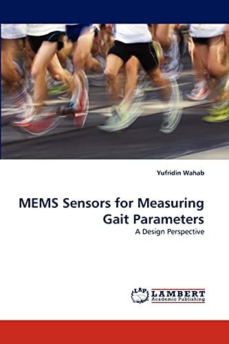 9783843351232: MEMS Sensors for Measuring Gait Parameters: A Design Perspective