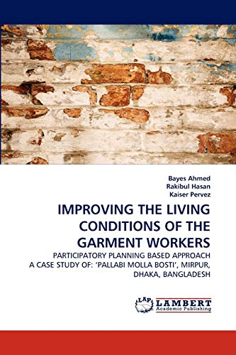 IMPROVING THE LIVING CONDITIONS OF THE GARMENT