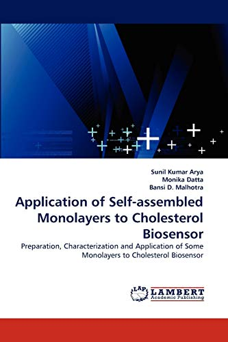 Application of Self-Assembled Monolayers to Cholesterol Biosensor: Sunil Kumar Arya