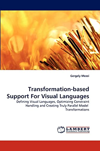 9783843353069: Transformation-based Support For Visual Languages
