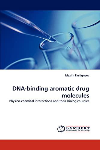 9783843353892: DNA-binding aromatic drug molecules