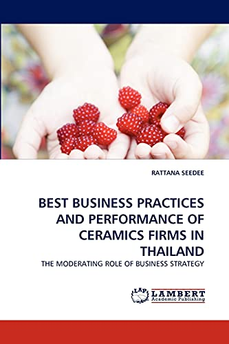 Best Business Practices and Performance of Ceramics Firms in Thailand: RATTANA SEEDEE