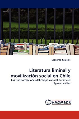 9783843355070: Literatura liminal y movilización social en Chile