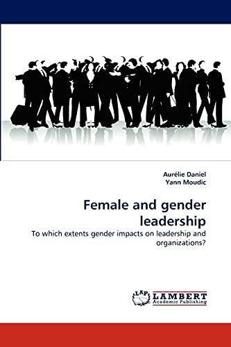 9783843355117: Female and gender leadership