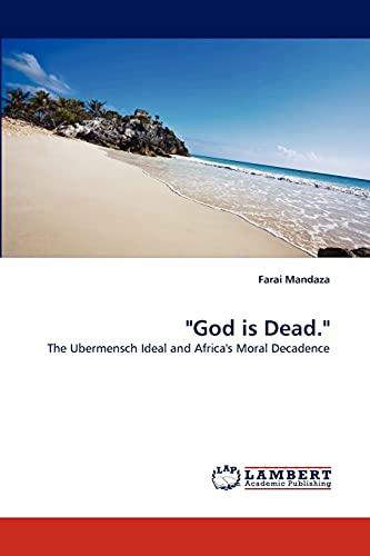 God Is Dead.: Farai Mandaza
