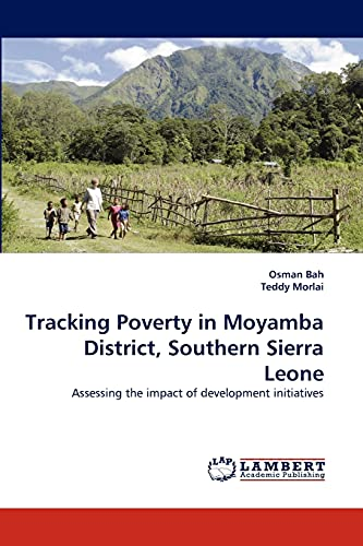 Tracking Poverty in Moyamba District, Southern Sierra Leone: Osman Bah