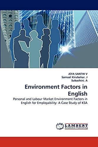 9783843357616: Environment Factors in English: Personal and Labour Market Environment Factors in English for Employability: A Case Study of KSA