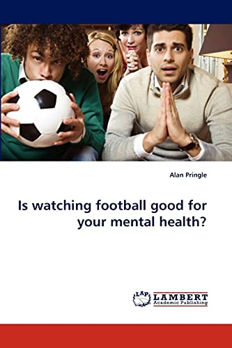9783843358040: Is watching football good for your mental health?